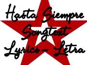Hasta Siempre Lyrics Letra Songtext
